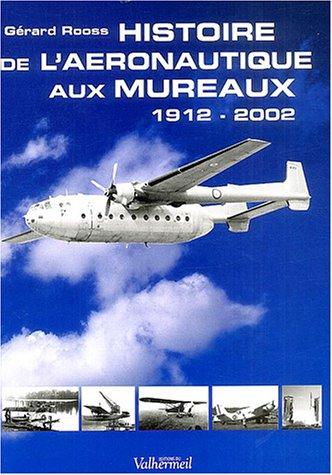 Histoire de l'aéronautique aux Mureaux 1912-2002