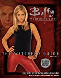 The Watcher's Guide, Volume 2 (Buffy the Vampire Slayer) (v. 2) (0671042602) by Holder, Nancy