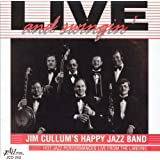 Jim Cullum's Happy Jazz Band: Live and Swingin'