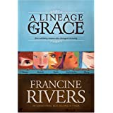 A Lineage of Graceby Francine Rivers