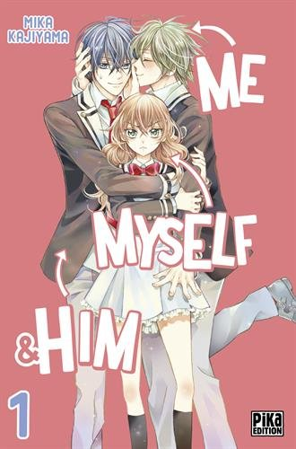 Me, Myself & Him T01 gratuit