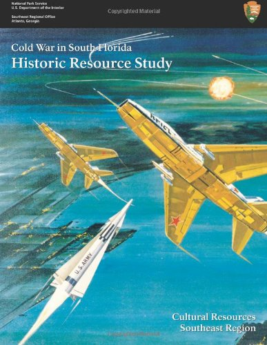 Cold War In South Florida Historic Resource Study