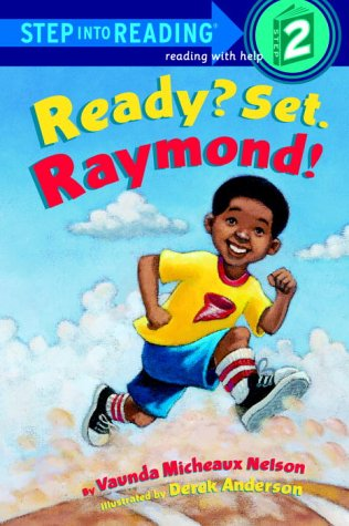 Ready? Set. Raymond! (Step-Into-Reading, Step 2)