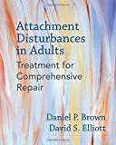 img - for Attachment Disturbances in Adults: Treatment for Comprehensive Repair book / textbook / text book