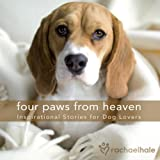 img - for Four Paws from Heaven Gift Edition: Inspirational Stories for Dog Lovers book / textbook / text book
