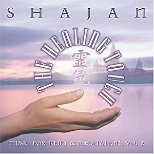 Healing Touch: Music for Reiki & Meditation 2