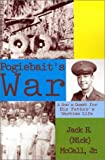img - for Pogiebait's War: A Son's quest for His Father's Wartime LIfe book / textbook / text book