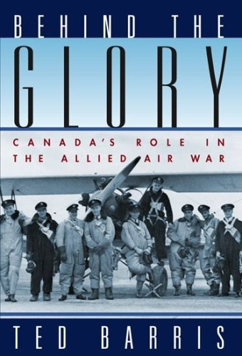 behind-the-glory-canadas-role-in-the-allied-air-war