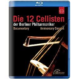 Die 12 Cellisten der Berliner Philharmoniker - Anniversary Concert & Documentary [Blu-ray]