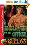 Enslaved by an Officer [Sold! 8] (Sir...