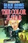 The Color of the Star (The Price of Liberty Series , No 2)