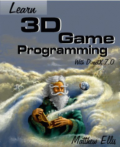 Learn 3d Game Programming with Directx 7.0 (Wordware Game Developer's Library)