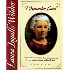 """I Remember Laura"": Laura Ingalls Wilder"