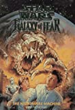 img - for The Nightmare Machine (Star Wars: Galaxy of Fear, Book 4) book / textbook / text book