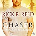Chaser (       UNABRIDGED) by Rick R. Reed Narrated by John Solo