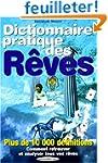 Dictionnaire pratique des r�ves