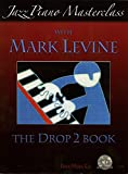 Jazz Piano Masterclass with Mark Levine(With CD)