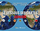 echange, troc Jean-Christophe Victor, Dominique Fouchard, Catherine Barichnikoff - Le dessous des cartes junior