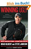 Winning Ugly: Mental Warfare in Tennis--Lessons from a Master
