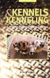 img - for Kennels and Kenneling: A Guide for Hobbyists and Professionals (Howell reference books) by McMains, Joel M. (2000) Hardcover book / textbook / text book