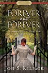 Forever and Forever (Historical Prope...