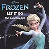 "Let It Go The Complete Set (From ""Frozen"")"