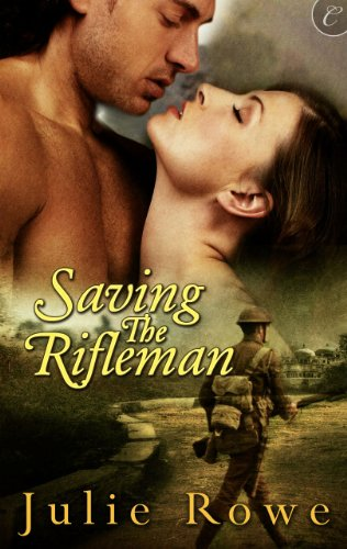 Historical Romance Alert! Julie Rowe's Saving the Rifleman (War Girls) – Now $2.51 on Kindle