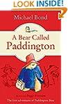 A Bear Called Paddington (Paddington...