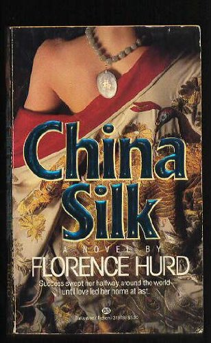 China Silk, Florence Hurd