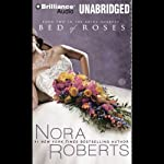 Bed of Roses: The Bride Quartet, Book 2 (       UNABRIDGED) by Nora Roberts Narrated by Angela Dawe