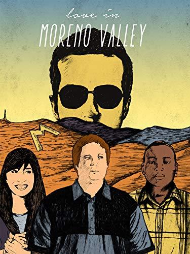 Love in Moreno Valley on Amazon Prime Video UK