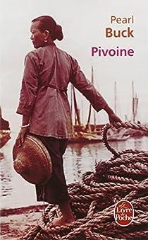 Pivoine - Pearl Buck