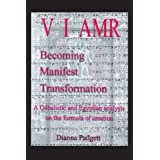 V I Amr / Becoming Manifest Transformation: A Qabalistic and Egyptian Analysis of the Formula of Creation