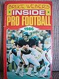 Bruce Weber's Inside Pro Football 1986 (0590404210) by Bruce Weber