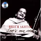 Begum Akhtar Loves Own Voice