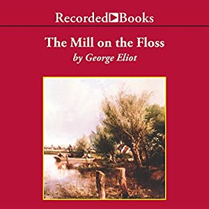 The Mill on the Floss | Livre audio