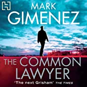 The Common Lawyer | [Mark Gimenez]