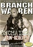 Branch Warren: Unchained Raw Reality Bodybuilding