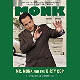 img - for Mr. Monk and the Dirty Cop book / textbook / text book