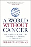 img - for World Without Cancer, A by I.Cuomo (2013-11-05) book / textbook / text book