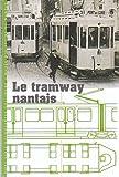 echange, troc Rochard Yvon - Le Tramway Nantais
