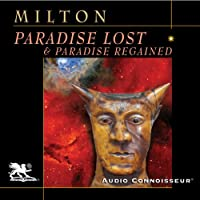Paradise Lost & Paradise Regained (       UNABRIDGED) by John Milton Narrated by Charlton Griffin