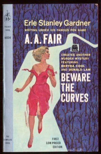 Beware the Curves :gardner, A A Fair
