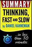img - for Summary: Thinking Fast and Slow: in less than 30 minutes (Daniel Kahneman) book / textbook / text book