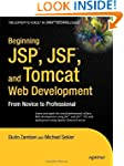 Beginning JSP , JSF  and Tomcat  Web...