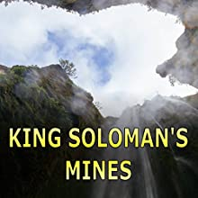King Solomon's Mines Audiobook by H. Rider Haggard Narrated by Felbrigg Napoleon Herriot