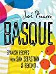 Basque: Spanish Recipes From San Seba...