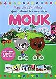 Mon livre d'activités pour découvrir le monde avec Mouk