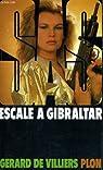 SAS, tome 88 : Escale à Gibraltar par Villiers