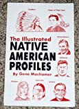 img - for The Illustrated Native American Profiles book / textbook / text book